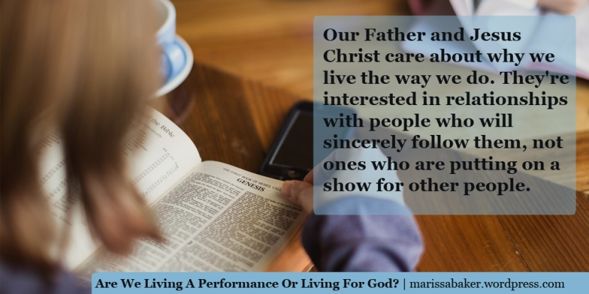 Are We Living A Performance Or Living For God?