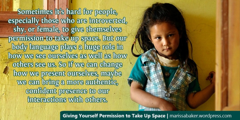Giving Yourself Permission to Take Up Space