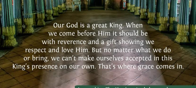 Approaching The King: Keys To Entering God'sPresence