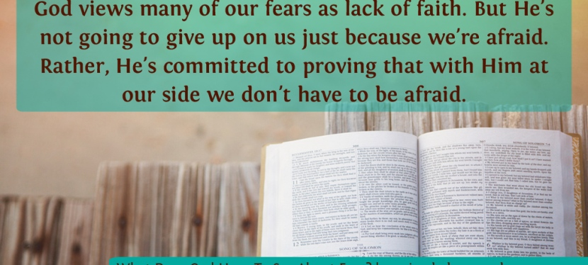 What Does God Have To Say AboutFear?
