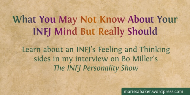 What You May Not Know About Your INFJ Mind But Really Should | marissabaker.wordpress.com