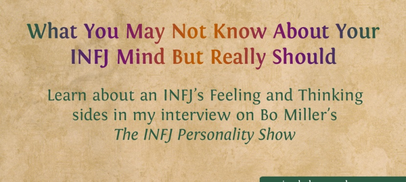 What You May Not Know About Your INFJ Mind But ReallyShould