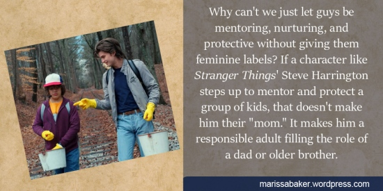Why Can't We Just Let Guys Be Mentoring, Nurturing, And Protective Without Giving them Feminine Labels? Looking At Scriptural Mission Statements For People Following Jesus   marissabaker.wordpress.com