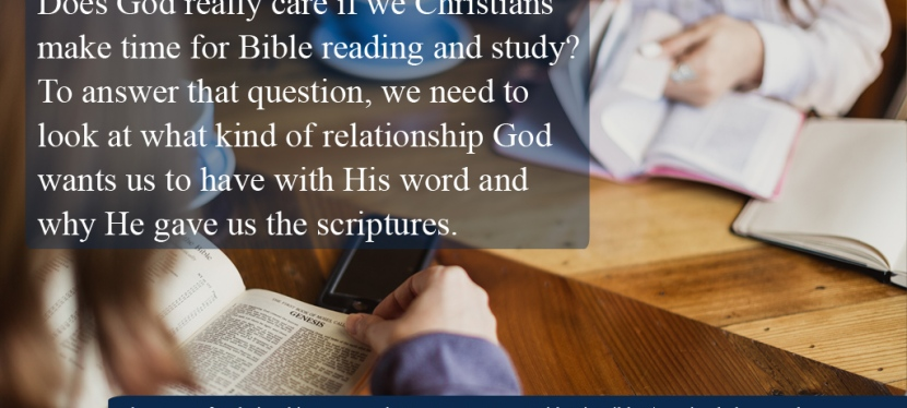 What Sort Of Relationship Does God Want Us To Have With His Bible?