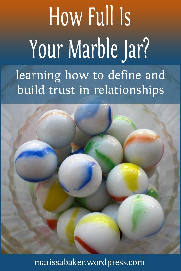 How Full Is Your Marble Jar? | marissabaker.wordpress.com
