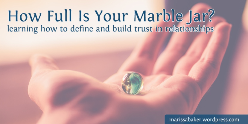 How Full Is Your MarbleJar?