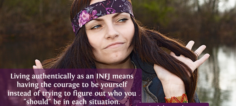 The Importance of Living Authentically As AnINFJ