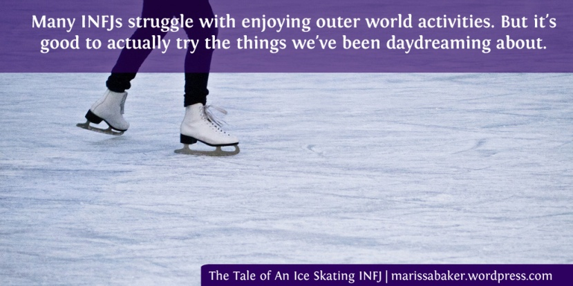 The Tale of An Ice Skating INFJ