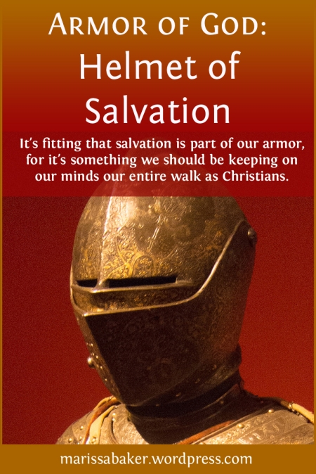 Helmet of Salvation | marissabaker.wordpress.com