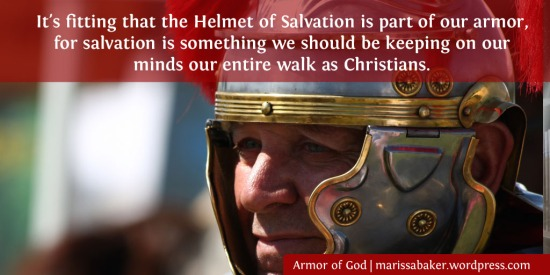 Helmet of Salvation | marissabaker.wordpress.com
