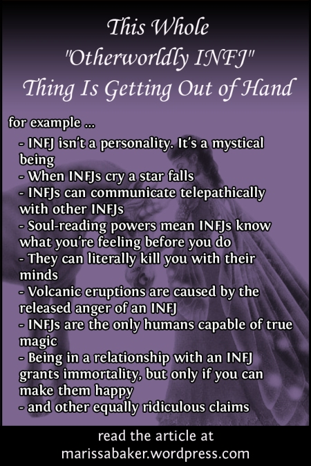 "This Whole ""Otherworldly INFJ"" Thing Is Getting Out of Hand 