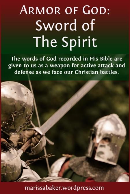 Sword Of The Spirit | marissabaker.wordpress.com