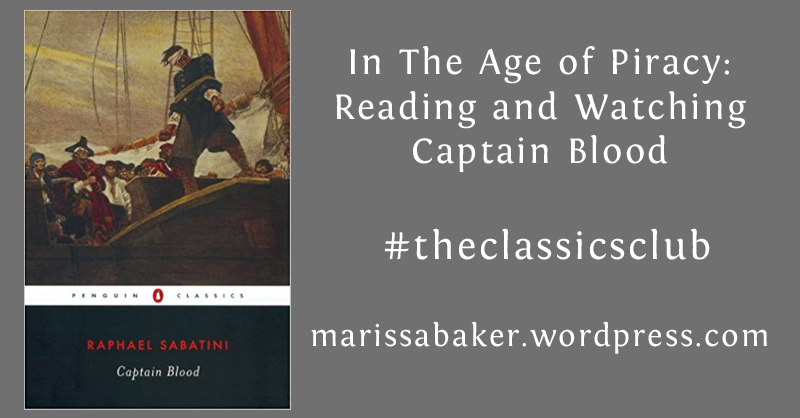 In The Age of Piracy: Reading and Watching CaptainBlood
