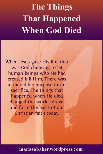 The Things That Happened When God Died | marissabaker.wordpress.com