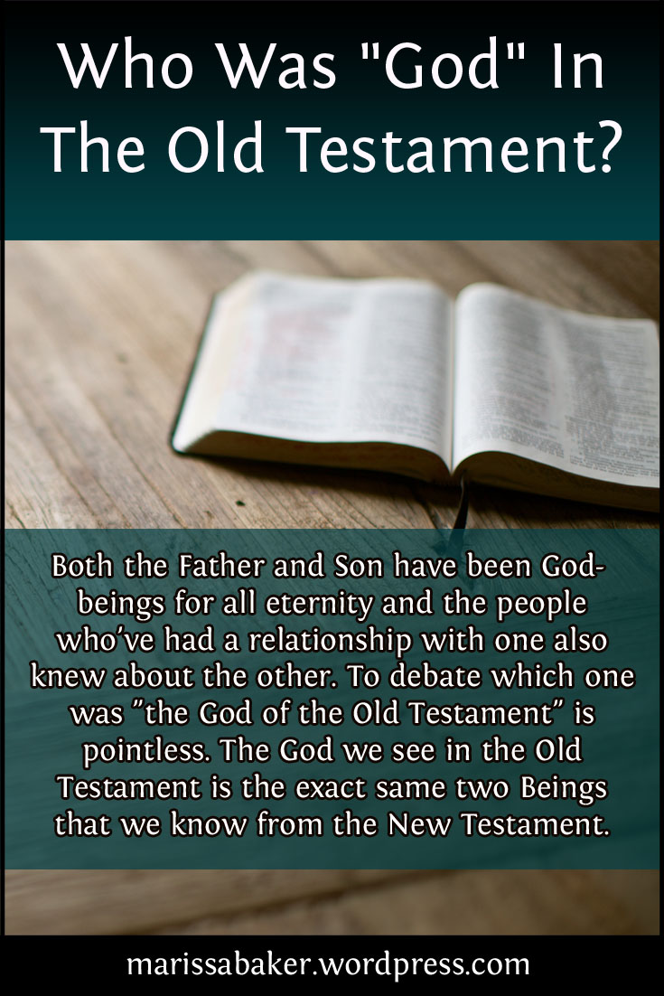 """Who Was """"God"""" In The Old Testament? 