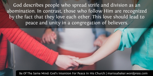 Be Of The Same Mind: God's Intention For Peace In His Church | marissabaker.wordpress.com