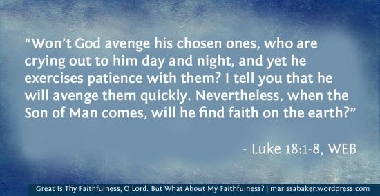 Great Is Thy Faithfulness, O Lord. But What About My Faithfulness? | marissabaker.wordpress.com