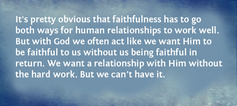 Great Is Thy Faithfulness, O Lord. But What About MyFaithfulness?