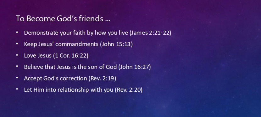 Not All God's Love Is Unconditional: How To Become A Friend Of God