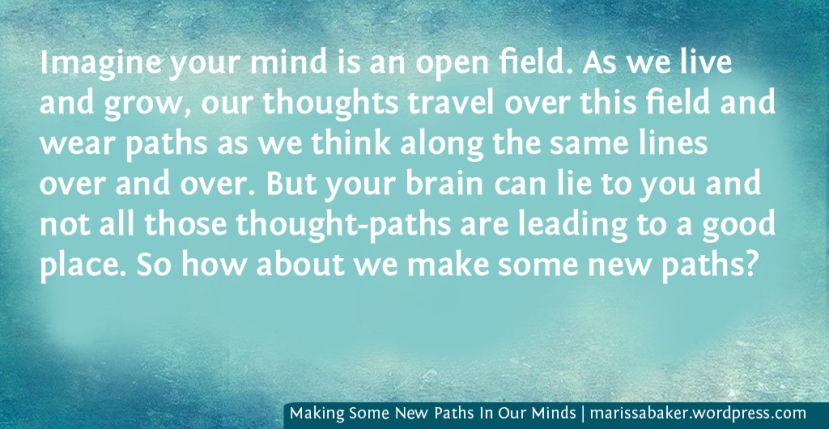 Making Some New Paths In Our Minds