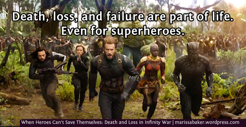 When Heroes Can't Save Themselves: Death and Loss in InfinityWar