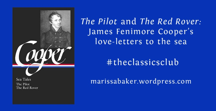 The Pilot and The Red Rover: James Fenimore Cooper's love-letters to the sea