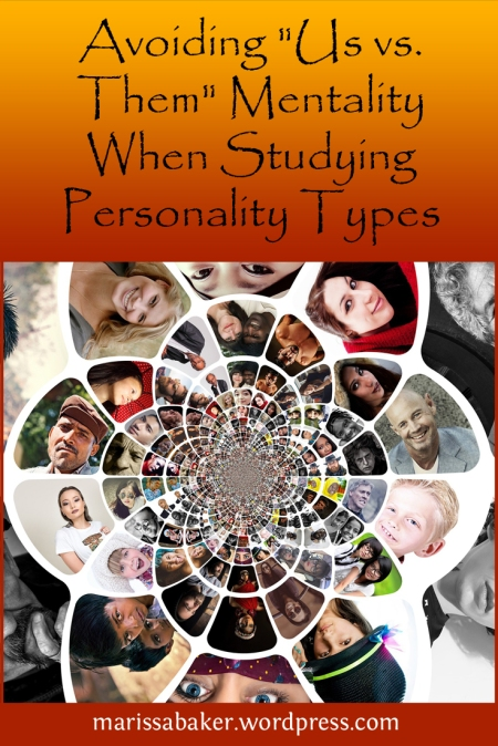 "Avoiding ""Us vs. Them"" Mentality When Studying Personality Types 