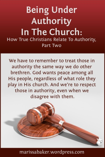 Being Under Authority In The Church | marissabaker.wordpress.com