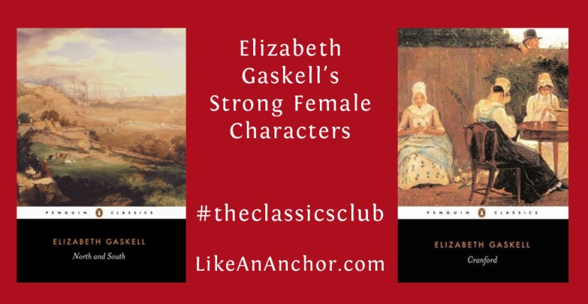 Elizabeth Gaskell's Strong Female Characters