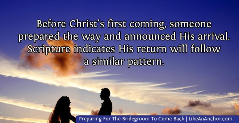 Preparing For The Bridegroom To ComeBack