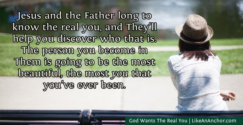 God Wants The Real You