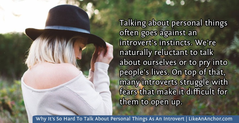 Why It's So Hard To Talk About Personal Things As An Introvert