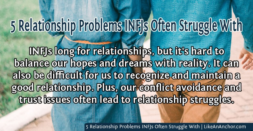 5 Relationship Problems INFJs Often StruggleWith