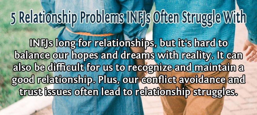 5 Relationship Problems INFJs Often Struggle With