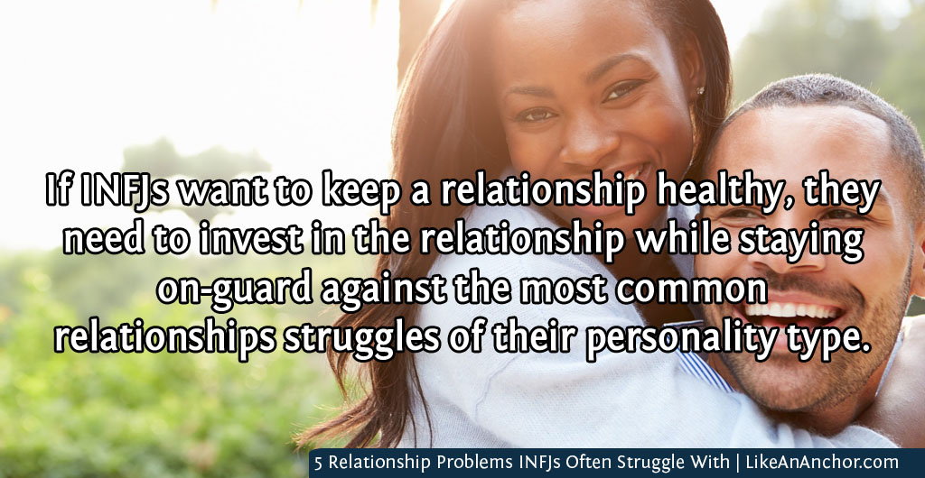 5 Relationship Problems INFJs Often Struggle With – Like An Anchor