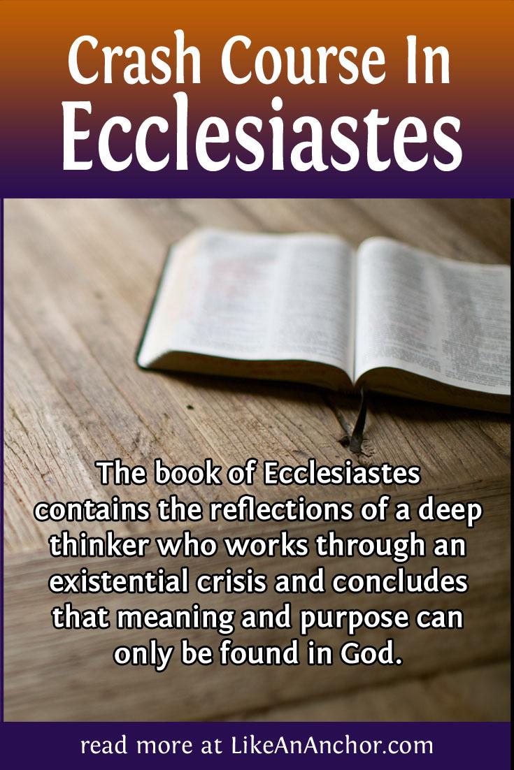 Crash Course In Ecclesiastes – Like An Anchor