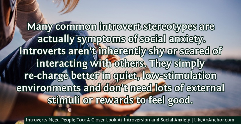 Introverts Need People Too: A Closer Look At Introversion and SocialAnxiety