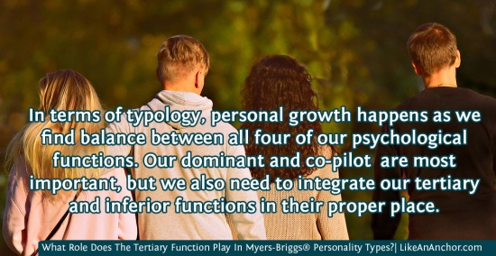 What Role Does The Tertiary Function Play In Myers-Briggs® Personality Types?| LikeAnAnchor.com