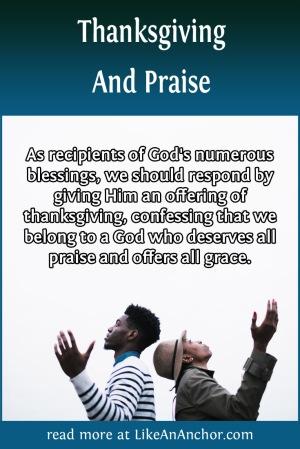 Thanksgiving and Praise | LikeAnAnchor.com