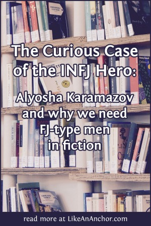 The Curious Case of the INFJ Hero | LikeAnAnchor.com