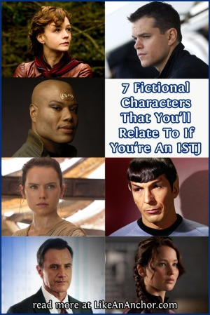 7 Fictional Characters That You'll Relate to If You're An ISTJ | LikeAnAnchor.com