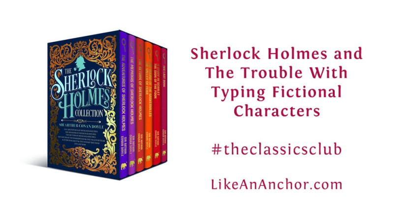 Sherlock Holmes and The Trouble With Typing FictionalCharacters