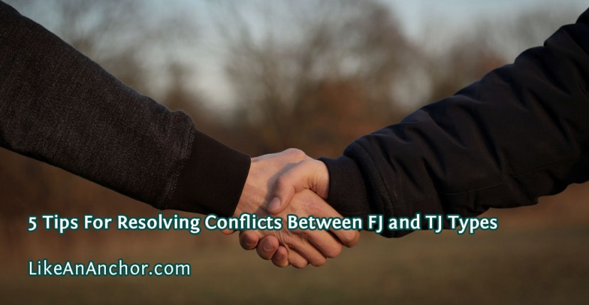 5 Tips For Resolving Conflicts Between FJ and TJ Types