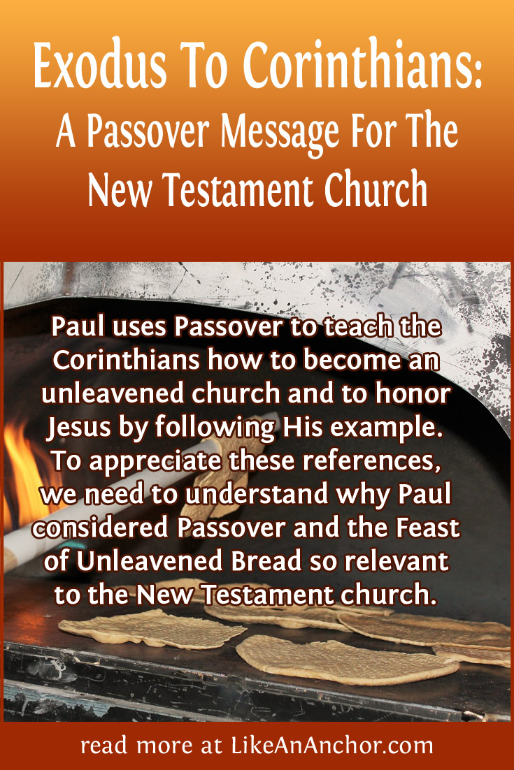 Exodus To Corinthians: A Passover Message For The New