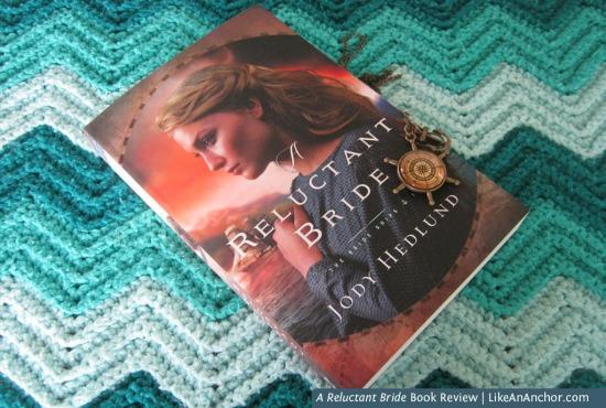 """A Reluctant Bride"" Book Review | LikeAnAnchor.com"