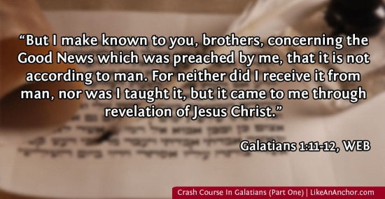 Crash Course In Galatians (Part One) | LikeAnAnchor.com