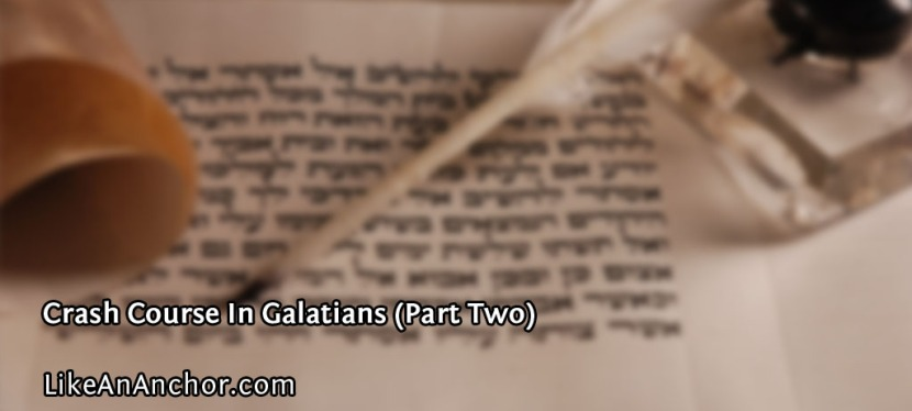 Crash Course In Galatians (PartTwo)
