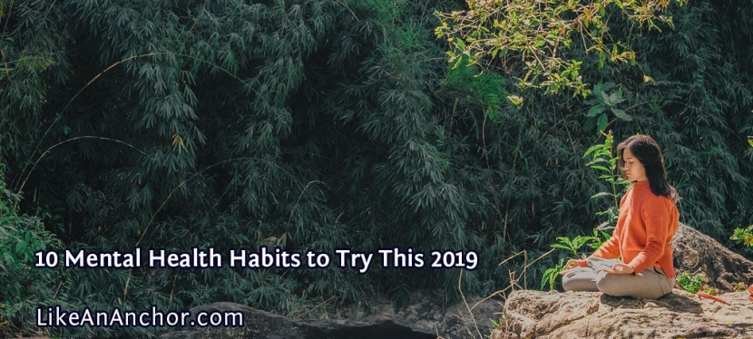 10 Mental Health Habits to Try This 2019