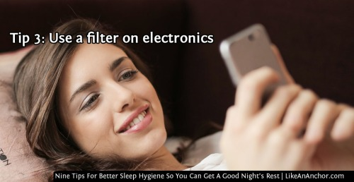 Nine Tips For Better Sleep Hygiene So You Can Get A Good Night's Rest | LikeAnAnchor.com