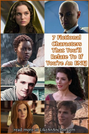 7 Fictional Characters That You'll Relate To If You're An ENFJ | LikeAnAnchor.com